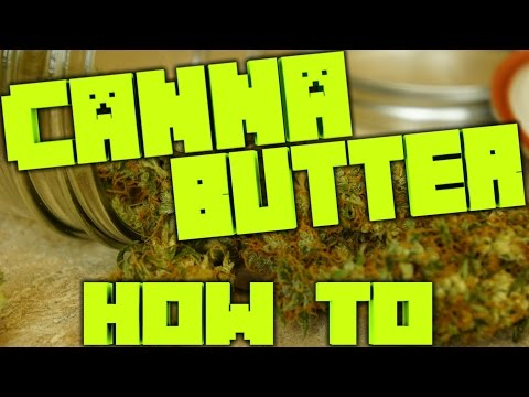 How To make Cannabis Butter - Cannabis Food Tips