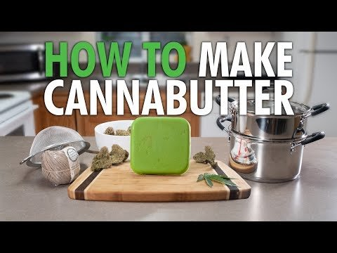 How to Make Potent Medical Grade Cannabutter - Cannabis Food Tips