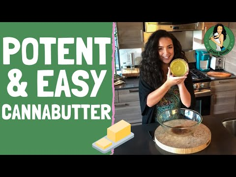 How to Make POTENT & EASY Cannabutter -Cannabis Food Tips ft. Miss Green Queen